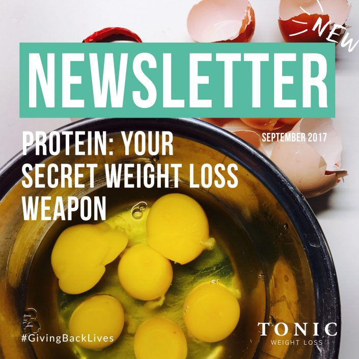 Tonic-Newletter-protein-your-secret-weight-loss-weapon