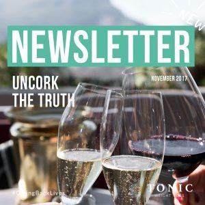 Tonic-Newletter---27-November-2017---uncork-the-truth