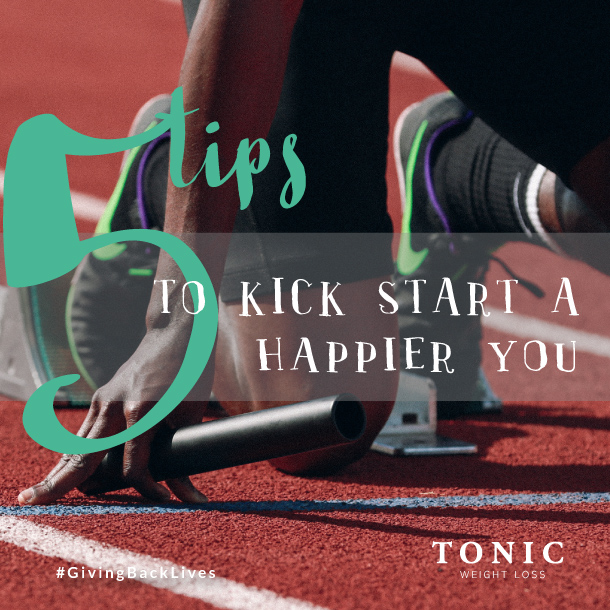 Tonic Weight Loss Surgery - 5 Tips: Kick start a happier you