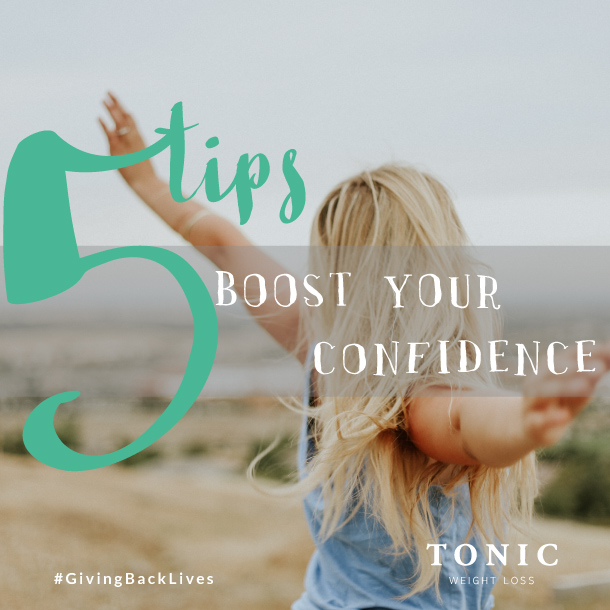 Tonic Weight Loss Surgery - 5 Tips: Boost your confidence