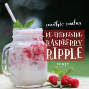 Tonic Weight Loss Surgery - Re-Energising Raspberry Ripple Smoothie Recipe
