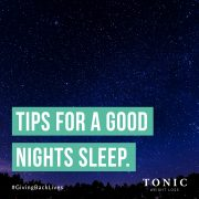 Tips for a Good Night Sleep - Tonic Weight Loss Surgery
