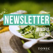 Tonic-Newletter-mindful-eating-may2017