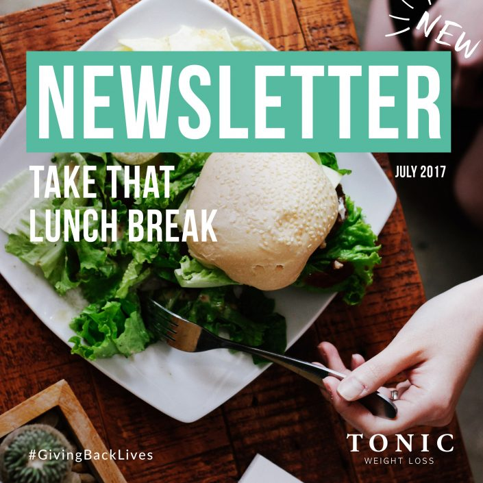 Tonic-Newletter-July-2017-skipping-lunch
