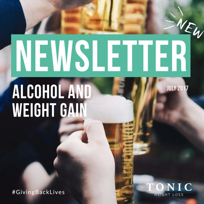 Tonic-Newsletter-31-july-2017-alcohol-and-weight-gain
