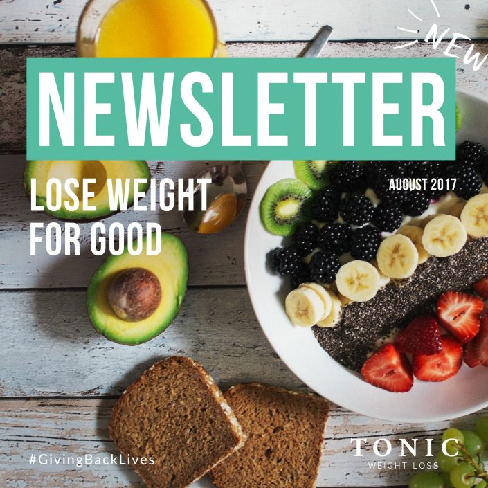 Tonic-Newletter-lose-weight-for-good-august-weightloss