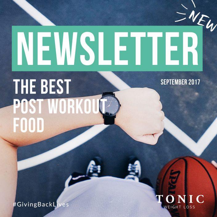 Tonic-Newletter-september-2017-best-post-workout-foods-fitness-health