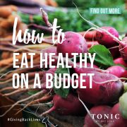 Tonic-Weight-Loss-how-to-eat-healthy-on-a-budget