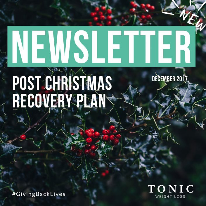 Tonic-Newletter-25th-December-2017-post-christmas-rocovery-plan