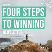 Tonic-Newsletter-four-steps-to-winning-UK